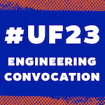UF23 Engineering Convocation
