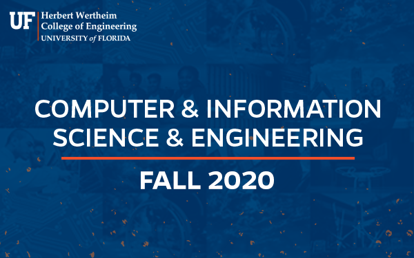 UF CISE Fall Digital Newsletter